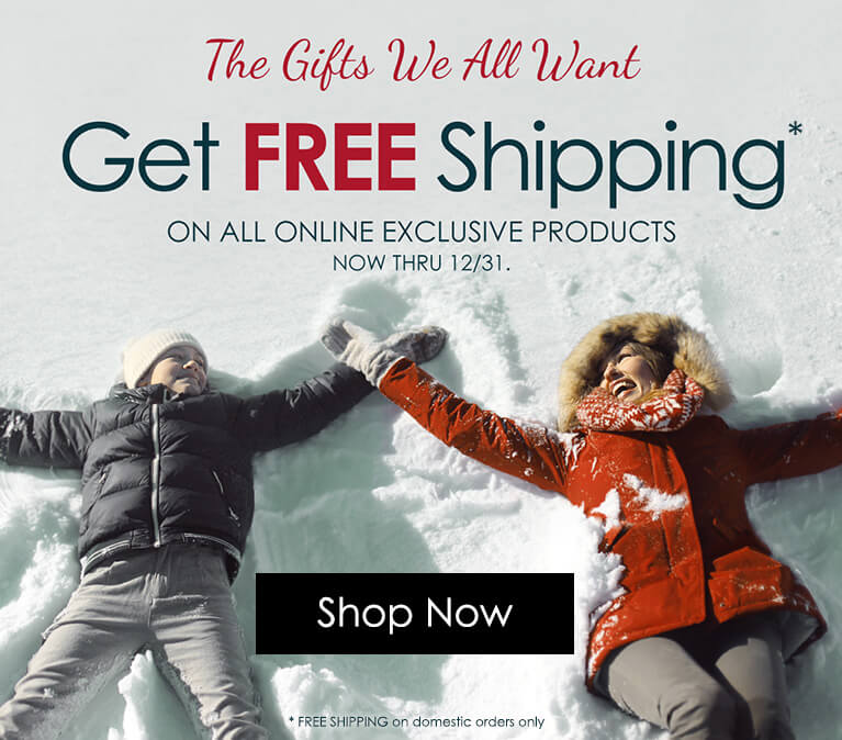 FREE SHIPPING - On all Online Exclusives!