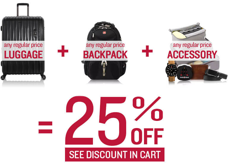 Purchase 1 Luggage +  1 Backpack + 1 Accessory = 25% Off